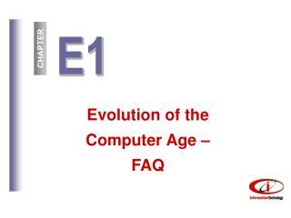 Evolution of the Computer Age –  FAQ