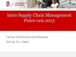 Intro Supply Chain Management Polen-reis 2013