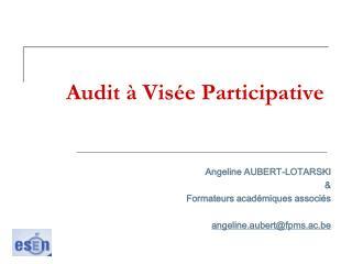 Audit à Visée Participative
