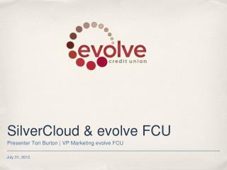 SilverCloud & evolve FCU