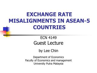 EXCHANGE RATE MISALIGNMENTS IN ASEAN-5 COUNTRIES
