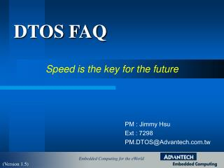DTOS FAQ