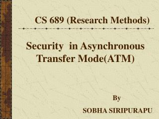 CS 689 (Research Methods)