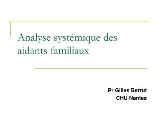 Analyse systémique des aidants familiaux