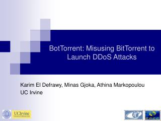 BotTorrent: Misusing BitTorrent to Launch DDoS Attacks