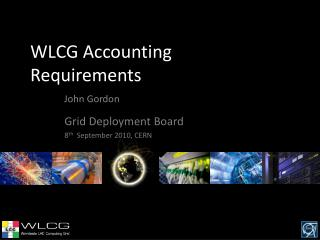 WLCG Accounting Requirements