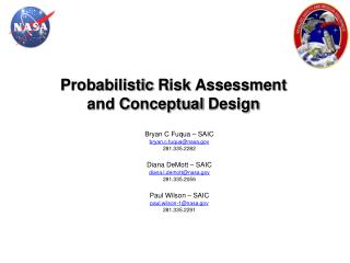 Probabilistic R isk  Assessment  and C onceptual  Design
