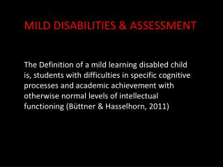 MILD DISABILITIES & ASSESSMENT