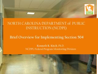 NORTH  CAROLINA DEPARTMENT of  PUBLIC INSTRUCTION (NCDPI)