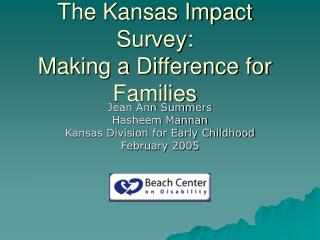 The Kansas Impact Survey: Making a Difference for Families