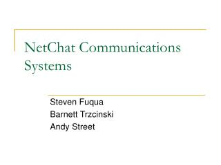 NetChat Communications 	Systems