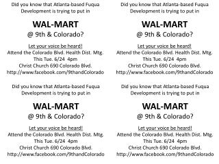 Did you know  that Atlanta-based  Fuqua Development is trying to put in WAL-MART @ 9th & Colorado?