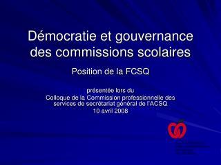 Démocratie et gouvernance des commissions scolaires