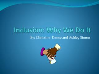 Inclusion: Why We Do It