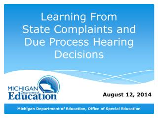 Learning From State Complaints and Due Process Hearing Decisions