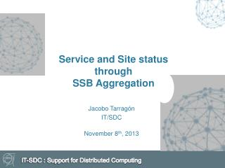 Service and Site status through SSB Aggregation
