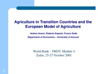 Agriculture in Transition Countries and the European Model of Agriculture