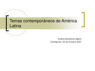 Temas contemporáneos de América Latina