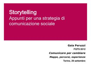 Storytelling Appunti per una strategia di comunicazione sociale