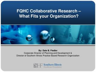 FQHC Collaborative Research – What Fits your Organization?
