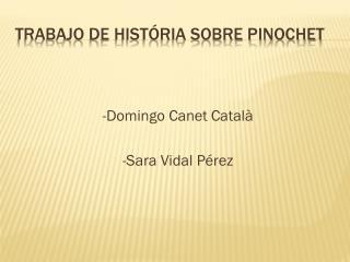 TRABAJO DE HISTÓRIA SOBRE PINOCHET