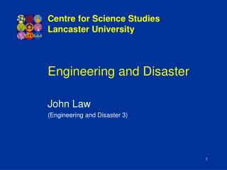 Engineering and Disaster