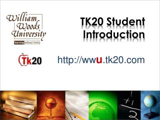 TK20 Student Introduction