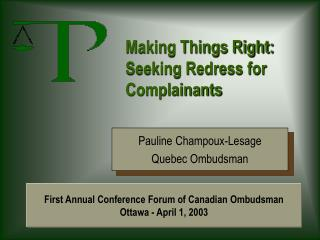 Making Things Right: Seeking Redress for Complainants