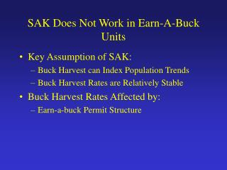 SAK Does Not Work in Earn-A-Buck Units