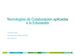 Tecnologías de Colaboración aplicadas a la Educación