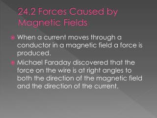 24.2 Forces Caused by Magnetic Fields