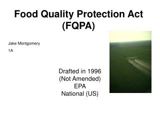 Food Quality Protection Act (FQPA)