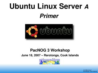 Ubuntu Linux Server  A Primer
