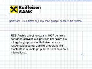 Raiffeisen, unul dintre cele mai mari grupuri bancare din Austria!