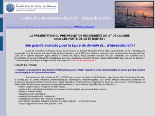 LA PRESENTATION DU PRE-PROJET DE RECONQUÊTE DU LIT DE LA LOIRE  ENTRE  LES PONTS-DE-CE ET NANTES :