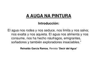 A AUGA NA PINTURA Introducción: