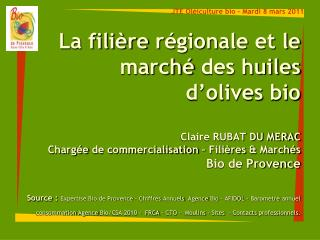 JTE Oléiculture bio – Mardi 8 mars 2011