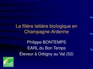La filière laitière biologique en Champagne-Ardenne