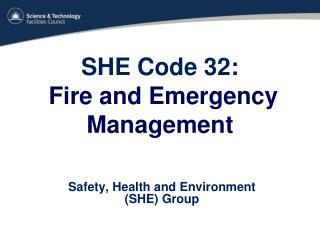SHE Code 32:   Fire and Emergency Management