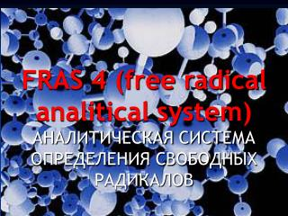 FREE RADICALS  ANALITICAL SYSTEM