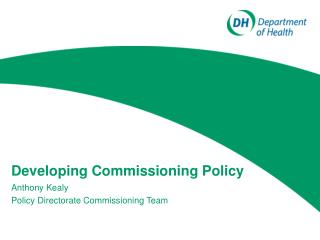 Developing Commissioning Policy