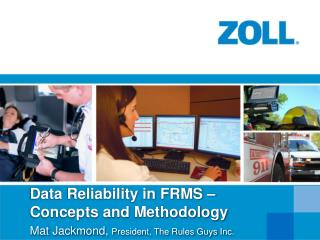 Data Reliability in FRMS – Concepts and Methodology