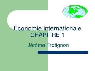 Economie internationale CHAPITRE 1