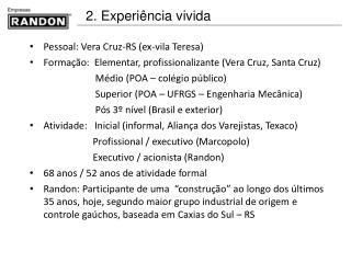 Pessoal: Vera Cruz-RS (ex-vila Teresa)