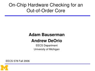 On-Chip Hardware Checking for an Out-of-Order Core