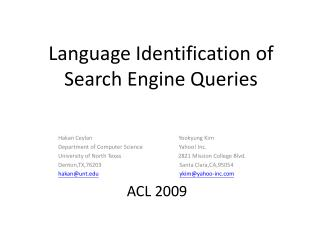 Language Identification of Search Engine Queries