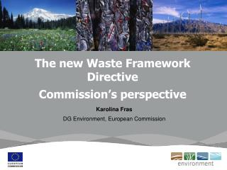 The new Waste Framework Directive  Commission's perspective