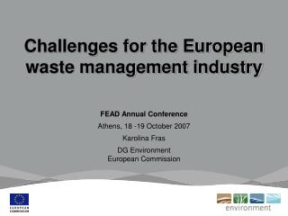 Challenges for the European waste management industry