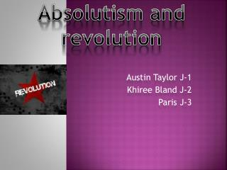 Absolutism and revolution