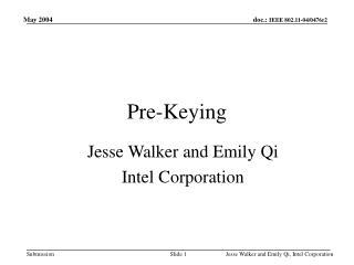 Pre-Keying